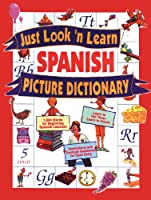 Just Look'N Learn Spanish Picture Dictionary (Just Look'N Learn Picture Dictionary Series)
