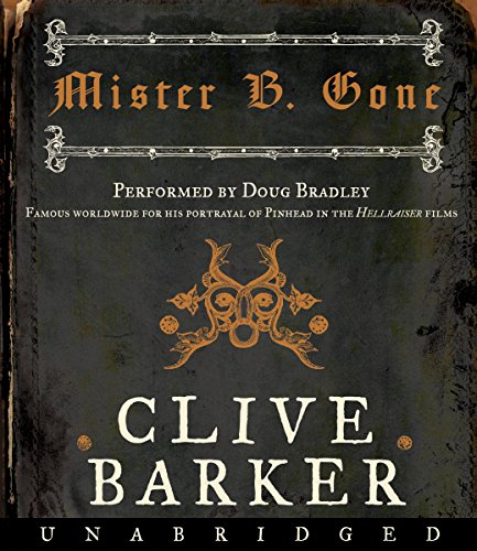 Mister B. Gone audiobook cover art