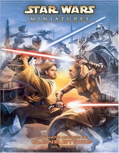 Ultimate Missions: Clone Strike ('Star Wars' Miniatures)