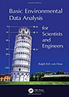 Basic Environmental Data Analysis for Scientists and Engineers Front Cover