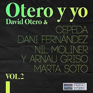 Otero y Yo (Vol. 2)