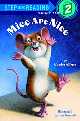 Mice Are Nice: Step Into Reading 2