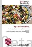 Spanish cuisine: Seafood ,Paella, Rice Pudding, Cozido,...