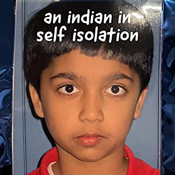 an indian in self isolation