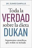 Toda la verdad sobre el metodo dukan by Álvaro Campillo(2012-09-20)