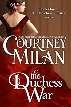 The Duchess War (The Brothers Sinister Book 1) by [Courtney Milan]