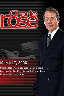 Charlie Rose with Senator Russ Feingold; Christopher Buckley, Jason Reitman, Aaron Eckhart & David Sacks (March 17, 2006)