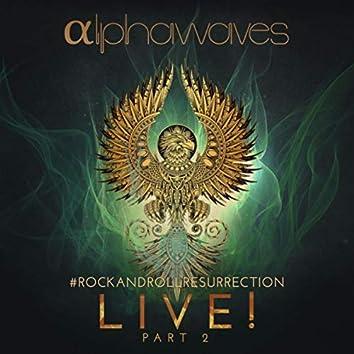 #Rockandrollresurrection Live! Pt. 2
