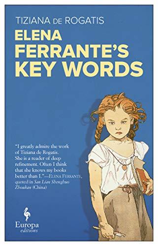 Elena Ferrante s Key words