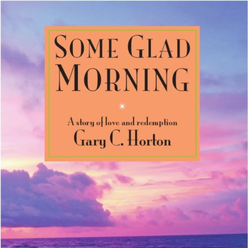 Some Glad Morning audiobook cover art
