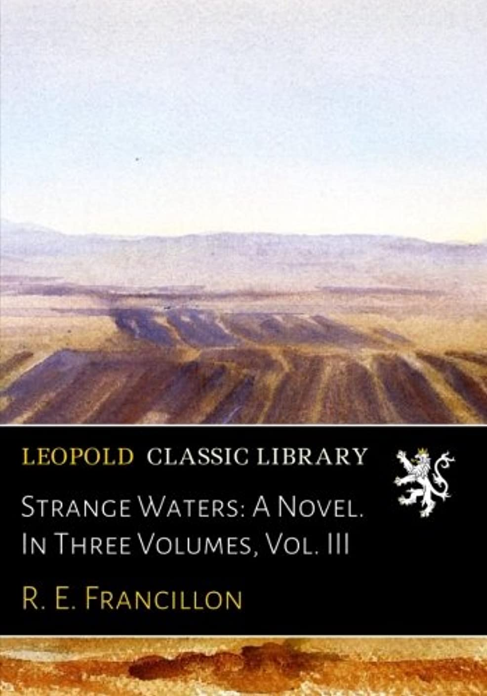 マットレス投げるバスケットボールStrange Waters: A Novel. In Three Volumes, Vol. III
