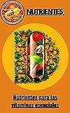 Nutrientes para las vitaminas esenciales