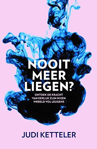 Nooit meer liegen? (Dutch Edition)
