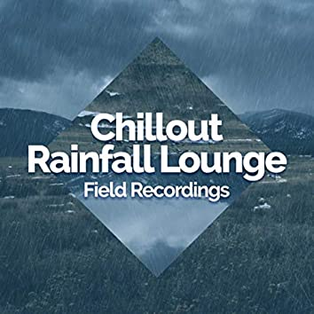 Chillout Rainfall Lounge