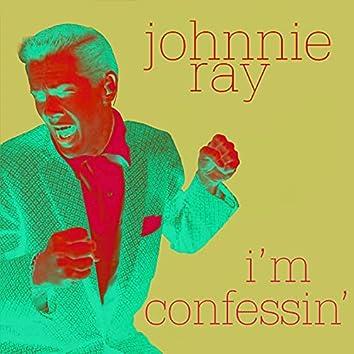 I'm Confessin'