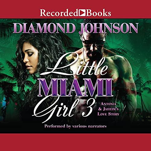 Little Miami Girl 3: Antonia and Jahiem's Love Story