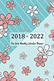 2018 - 2022 Five Year Monthly Calendar Planner: 5 Year Calendar Monthly Schedule Organizer - Agenda Planner For The Next Five Years, 60 Months ... Flowers kids Cover (five year diary, Band 2)