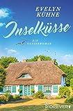 Inselküsse: Ein Ostseeroman