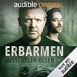 Erbarmen - Carl Mørck: Sonderdezernat Q, Fall 1 - Jussi Adler-Olsen
