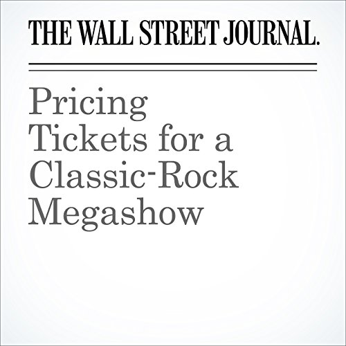 Pricing Tickets for a Classic-Rock Megashow audiobook cover art