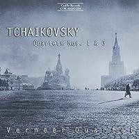 チャイコフスキー:弦楽四重奏曲第1番, 第3番