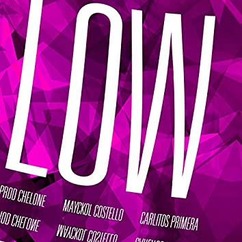 LOW LOW LOW (feat. Mayckol Costello & Carlitos Primera)
