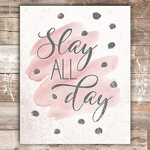 Slay All Day Art Print- Unframed - 8x10