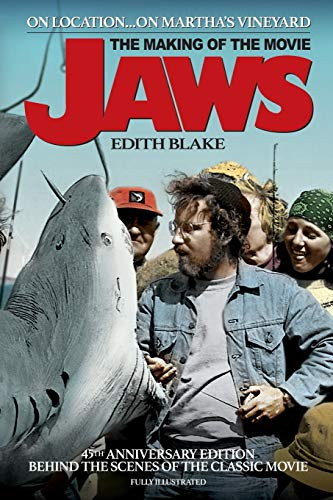 On Location... On Martha's Vineyard: The Making of the Movie Jaws (45th Anniversary Edition)