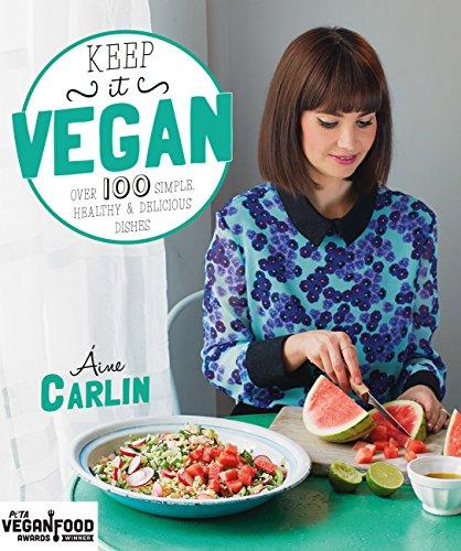 Keep It Vegan by Áine Carlin