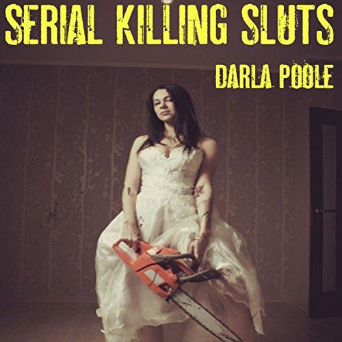 Serial Killing Sluts audiobook cover art