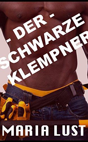 Der Schwarze Klempner: Hausfrau ...