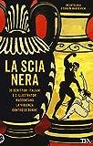 La scia nera. 30 scrittori italiani e 2 illustratori...