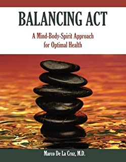Balancing Act: A Mind-Body-Spirit Approach for Optimal Health