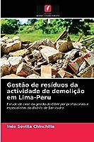 Gestão de resíduos da actividade de demolição em Lima-Peru