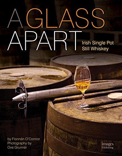 Glass Apart: Irish Single Pot Still Whiskey
