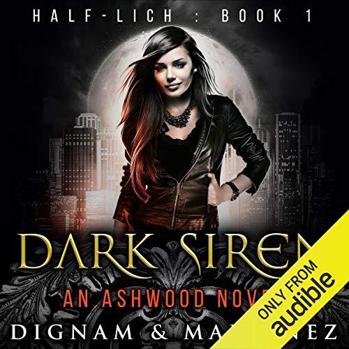Dark Siren: An Ashwood Novel