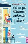 Est-ce que Maxence embrasse bien ? par Da Cruz