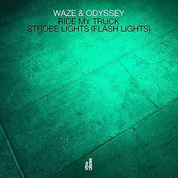 Ride My Truck / Strobe Lights (Flash Lights)