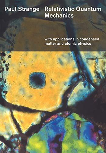 Relativistic Quantum Mechanics: Wit…