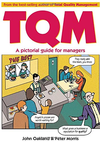Compare Textbook Prices for Total Quality Management: A pictorial guide for managers Pictorial Guides 1 Edition ISBN 9780750623247 by Oakland, John S,Morris, Peter