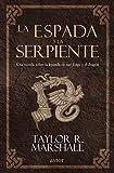 La espada y la serpiente. Una novela sobre la leyenda de san Jorge y el dragón (Astor)
