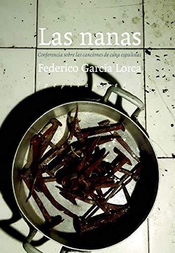 Las nanas: Canciones de cuena españolas: 55 (NoFicción)