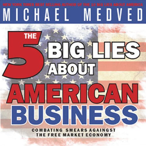 The 5 Big Lies About American Business audiobook cover art