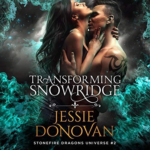 Transforming Snowridge Audiobook By Jessie Donovan cover art