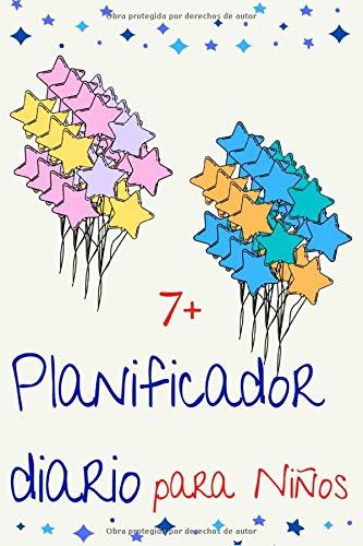Planificador Diario para Niños 7+: Práctico Planificador diario para niños(as)  de 7+. Permite organizar sus tareas en casa, deberes, listas de cosas ... online y anotar sus pensamientos personales