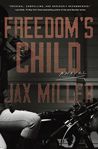 Freedom's Child: A Novel by [Jax Miller]
