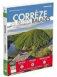 Corrèze - 25 Belles Balades