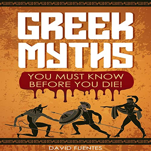 Greek Myths Audiobook By David Fuentes cover art