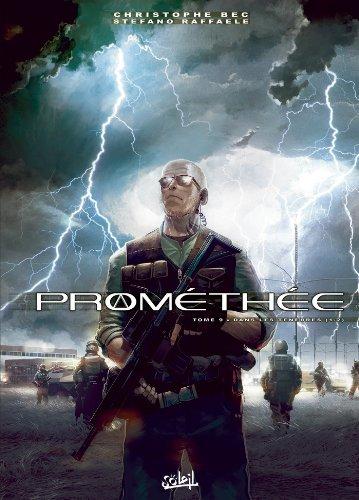 Prométhée T09 : Dans les ténèbres
