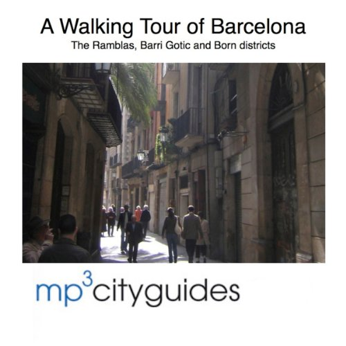 Barcelona Ramblas, Barri Gotic and El Born Tour cover art